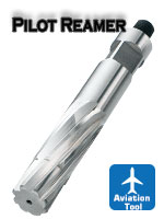 Aviation Tool Pilot Reamer